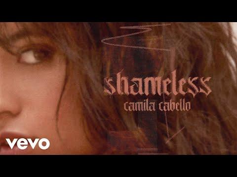 """Camila Cabello – """"Shameless"""""""