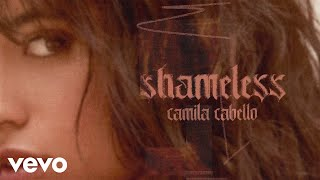 Camila Cabello   Shameless (Audio)