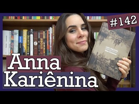 ANNA KARIÊNINA, DE LIEV TOLSTÓI (#142)