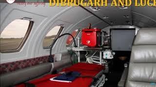 Get Spectacular ICU Life Saver Air Ambulance Service in Dibrugarh