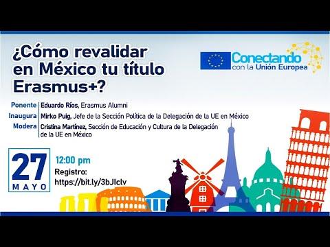 ¿Cómo revalidar en México tu título Erasmus+?