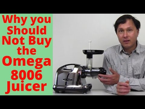 Why You Shouldn't Buy the Omega 8006 Juicer Review