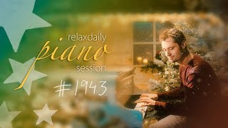 Relaxing Piano Music Session #1943 (Christmas Edition)