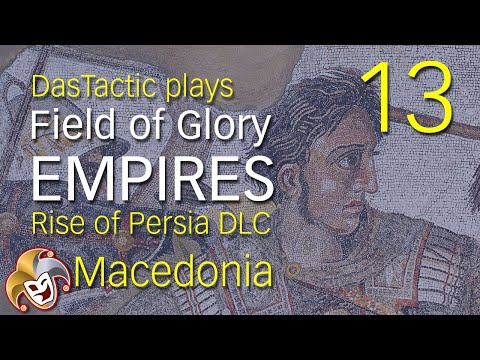 DasTactic plays Field of Glory EMPIRES ~ 13 Battle of the Hills Part 1 ~ Rise of Persia DLC