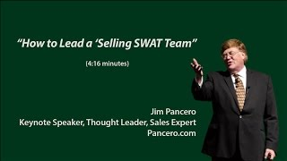 How to Lead a 'Selling SWAT Team' (for sales managers)