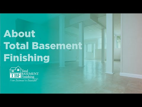 About Total Basement Finishing