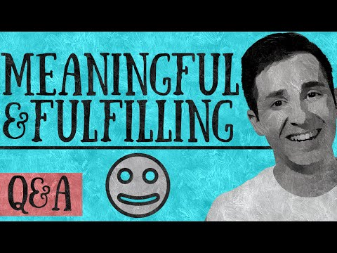 How To Live a Meaningful and Fulfilling Life?
