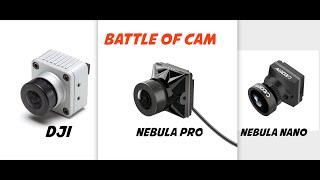 Caméra DJI vs Caddx Nebula Pro vs Nebula Nano