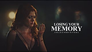 Shadowhunters - Losing Your Memory