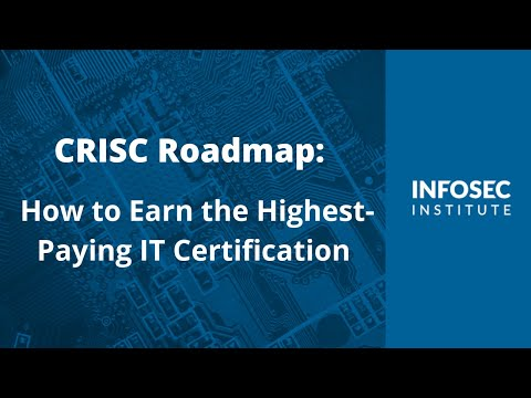 CRISC Roadmap: How to Earn the Highest-Paying IT Certification ...