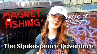 Magnet Fishing - The Shakespeare Adventure.