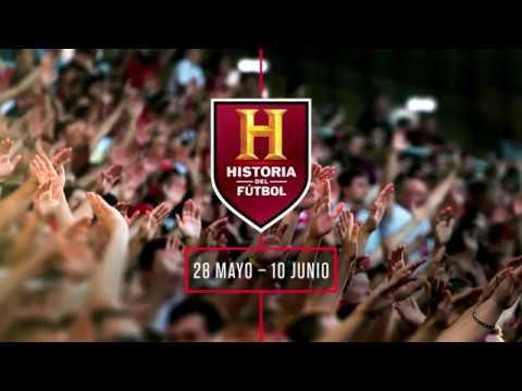 Estreno Historia del Fútbol I Canal Historia - telecable