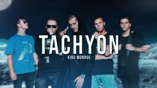🦇King Monroe   Tachyon (7 Album)