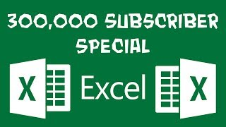 Excel - Getting Wild in the Spreadsheets - 300,000 Subscriber Special