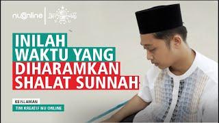 Waktu yang Diharamkan untuk Sholat Sunnah