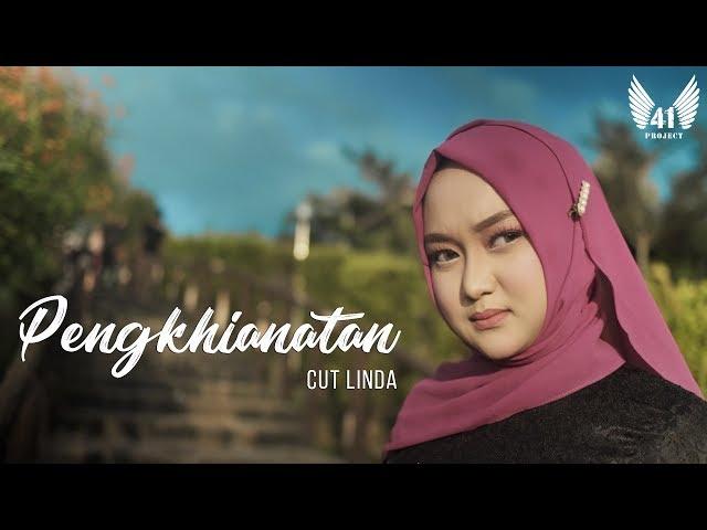 CUT LINDA - PENGKHIANATAN (Official Music Video)