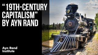 19th-Century Capitalism By Ayn Rand