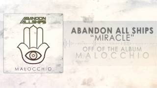 Abandon All Ships - Miracle