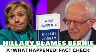 Fact Check: Hillary's Criticisms Of Bernie In 'What Happened'
