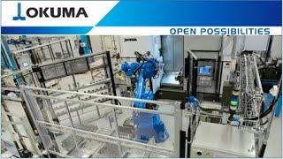 Okuma Fully Automated Production Cell