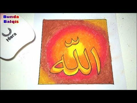 Cara Menggambar Mewarnai Kaligrafi Allah Asmaul Husna Mudah