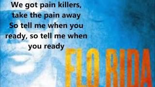 Flo Rida - Tell Me When You Ready Ft. Future (LYRICS)