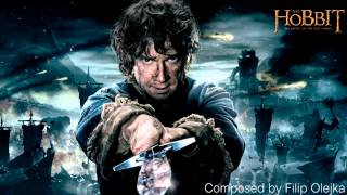 ♫ The Hobbit 3 Soundtrack There And Back Again Composed By Filip Olejka Fan Made