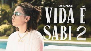 DreNaz - Vida É Sabi 2 [Official Music Video]
