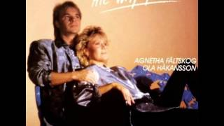 Agnetha Faltskog & Ola Hakansson - The Way You Are