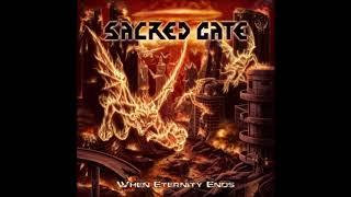 """Sacred Gate """"When Eternity Ends"""" Full Album -2012-"""