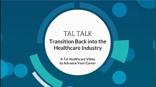 Transition Back into the Healthcare Industry