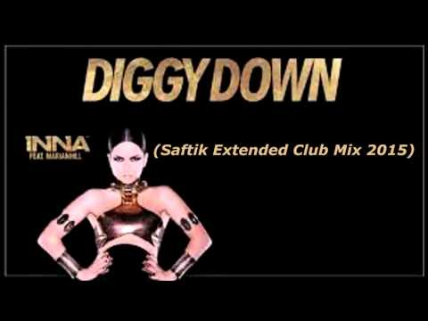 Inna feat. Marian Hill - Diggy Down (Saftik Extended Club Mix 2015)