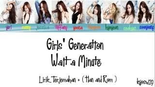 Girls' Generation SNSD 소녀시대   Wait a Minute Lirik Bahasa Indonesia