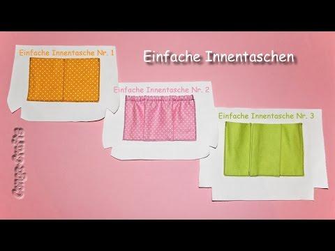 3 x Innentaschen einfach nähen / different easy inner pockets