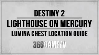 Destiny 2 Lumina Chest Location - Lighthouse on Mercury - System Positioning Device / A Fateful Gift