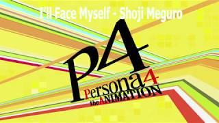 persona 4 ost i'll face myself - TH-Clip