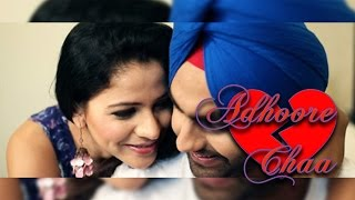 Adhoore Chaa | Ammy Virk | Official Full Song | JATTIZM | Latest Punjabi Songs 2015