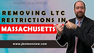 Removing LTC Restrictions in MA