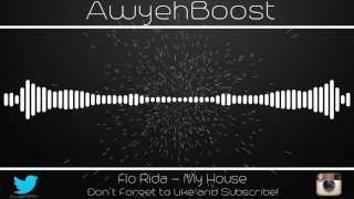 Flo Rida   My House (Bass Boosted)