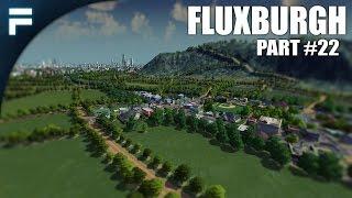 "Cities Skylines - Fluxburgh [PART 22] ""Countryside"""