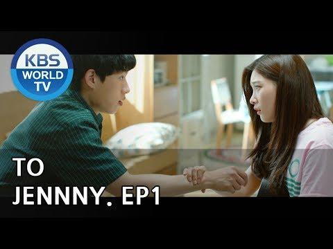 TO JENNY I 투 제니- Ep.1 [SUB : ENG / 2018.08.24]