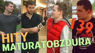 HITYMATURATOBZDURA.TV (CZĘŚĆ 7) odc. #139