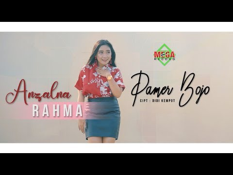 Anzalna Rahma - Pamer Bojo [OFFICIAL]