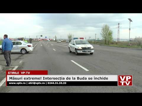 Măsuri extreme! Intersecția de la Buda se închide