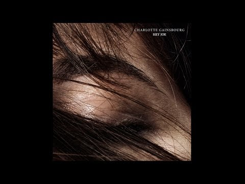 Charlotte Gainsbourg - Hey Joe (2013)