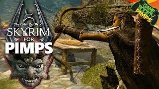 Skyrim for Pimps | Love is a Battlefield (S7E07)