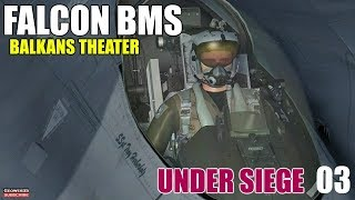 Falcon BMS 4.33 U5 | Balkans Theater | Under Siege | SWEEP Mission