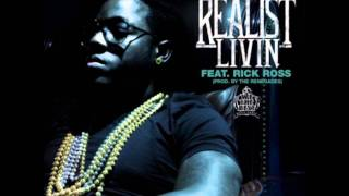 Rick Ross ft Ace Hood - The Realist Living