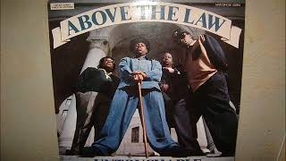 ABOVE  THE  LAW          MENACE TO SOCIETY