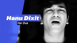 Hanu Dixit - Har Dua - songdew
